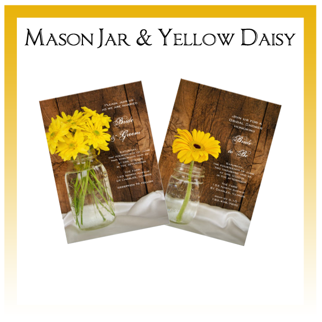 Mason Jar and Yellow Daisies Country Wedding Invitations, Save the Date Announcements, Greeting Cards and Keepsake Gifts