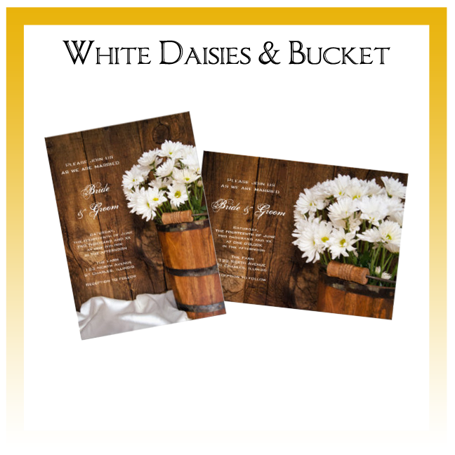 White Daisies and Wooden Bucket Country Wedding Invitations, Save the Date Announcements, Greeting Cards and Keepsake Gifts